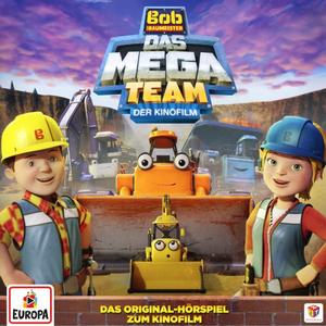 Bob Der Baumeister - Das Mega - Team (Hörspiel Zum Kinofilm 2017) - 1 CD