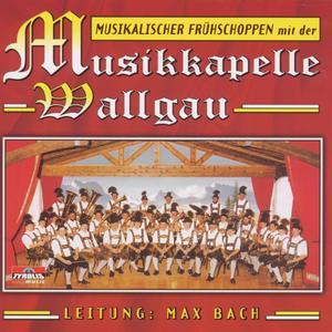 Musikkapelle Wallgau - Musikalischer Frühschoppen - 1 CD