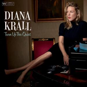 Krall, Diana - Turn Up The Quiet - 2 LP