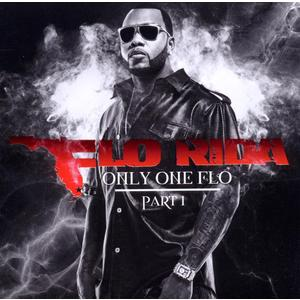Flo Rida - Only One Flo (Part 1) - 1 CD