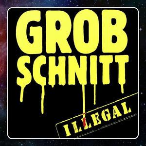 Grobschnitt - Illegal (Remastered) - 1 CD