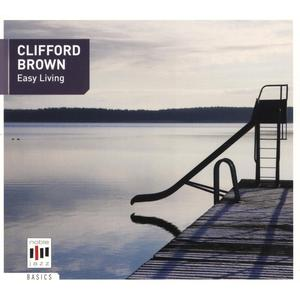 Brown, Clifford - Easy Living - 1 CD