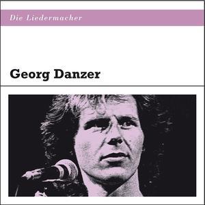 Danzer, Georg - Die Liedermacher - 1 CD