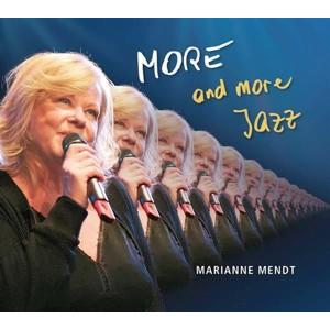 Mendt, Marianne - More…And More Jazz - 1 CD