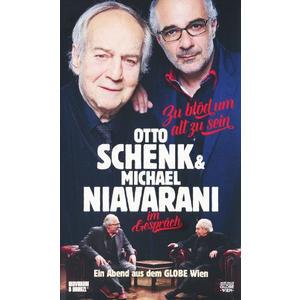 Schenk, Otto / Niavarani, Michael - Zu Blöd Um Alt Zu Sein - 1 DVD