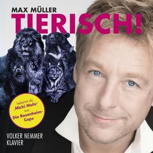 Müller, Max - Tierisch - 1 CD