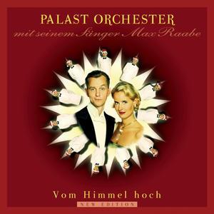 Palast Orchester Mit Seinem Sänger Max Raabe - Vom Himmel Hoch - 1 CD