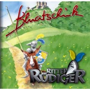 Bluatschink - Ritter Rüdiger - 1 CD