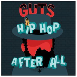 Guts - Hip Hop After All - 1 CD