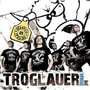 Troglauer Buam - Geboren In Troglau - 1 CD