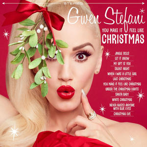 Stefani, Gwen - You Make It Feel Like Christmas - 1 CD