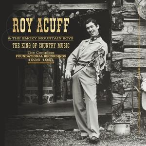 Acuff, Roy & The Smoky Mountain Boys - The King Of Country Music - 10 CD+DVD