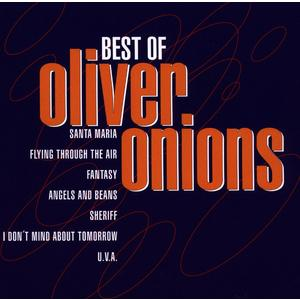 Oliver Onions - Best Of - 1 CD