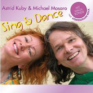 Kuby, Astrid & Mosaro, Michael - Sing & Dance - 1 CD