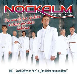 Nockalm Quintett - Du Warst Der Geilste Fehler - 1 CD