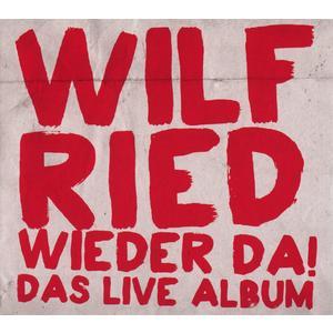 Wilfried - Wieder Da! Das Live Album - 1 CD