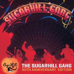 Sugarhill Gang, The - The Sugarhill Gang 30th Anniversary Ed. - 1 CD