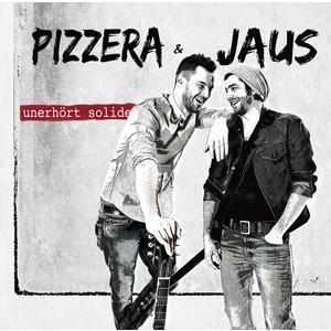 Pizzera & Jaus - Unerhört Solide (Vinyl) - 1 LP