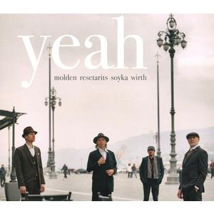 Molden / Resetarits / Soyka / Wirth - Yeah - 1 CD