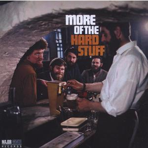 Dubliners, The - More Of The Hard Stuff - 1 CD