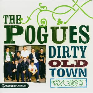 Pogues, The - Dirty Old Town / Platinum Collection - 1 CD
