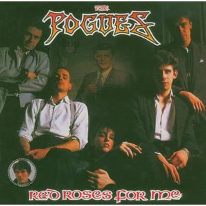 Pogues, The - Red Roses For Me - 1 CD