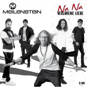 Meilenstein - Na Na Verlorene Liebe - 1 CD