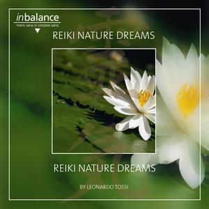 Tossi, Leonard - Reiki Nature Dreams - 1 CD