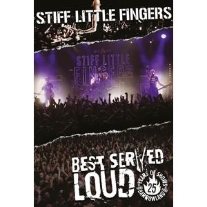 Stiff Little Fingers - Best Served Loud - Live At Barrowland - 1 DVD