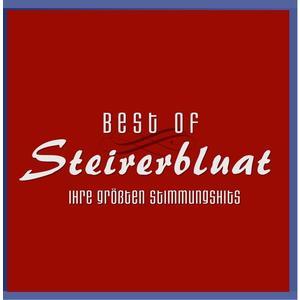 Steirerbluat - Best Of - Ihre Größten Stimmungshits - 1 CD
