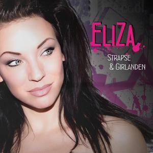 Eliza - Strapse & Girlanden - 1 CD