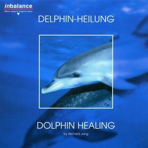 Jung, Richard - Delphin - Heilung - 1 CD