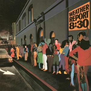 Weather Report - 8:30 - 2 LP