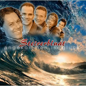 Steirerbluat - Angekommen Im Glück - 1 CD