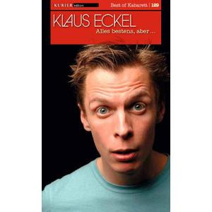 Eckel, Klaus - Klaus Eckel - Alles Bestens, Aber... - 1 DVD