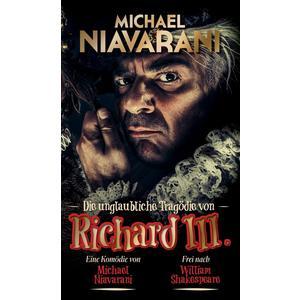 Niavarani, Michael / Murg, Bernhard / Pink, Michael - Die Unglaubliche Tragödie Von Richard III. - 3 DVD