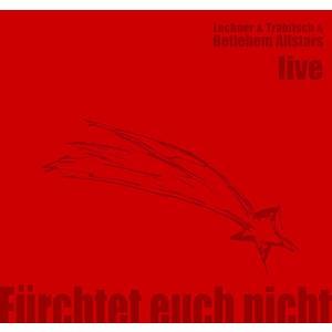 Lechner / Trabitsch - Still2 - Fürchtet Euch Nicht - 1 CD