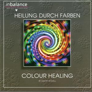 Rowell, Geoff - Heilung Durch Farben - 1 CD