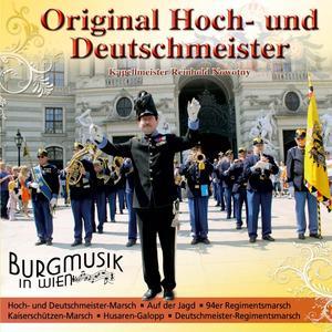 Hoch- Und Deutschmeister, Original - Burgmusik In Wien - 1 CD