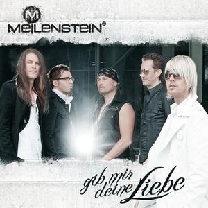 Meilenstein - Gib Mir Deine Liebe - 1 CD