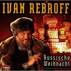 Rebroff, Ivan - Weihnacht Mit Ivan Rebroff - 1 CD