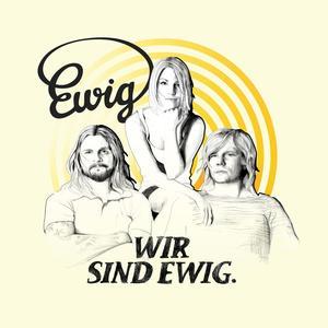 Ewig - Wir Sind Ewig - 1 CD