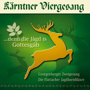 Kärntner Viergesang - Denn Die Jagd Is Gottesgab - 1 CD