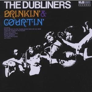 Dubliners, The - Drinkin' & Courtin' - 1 CD