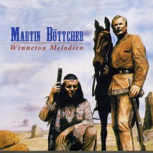 Böttcher, Martin - Winnetou - Melodien - 1 CD