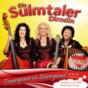 Sulmtaler Dirndln, Die - Frauenpower Im Steirergwand - 1 CD