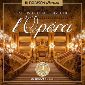 Une discothèque idéale de l'opéra / Various