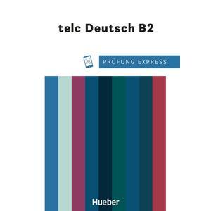 Prüfung Express – telc Deutsch B2
