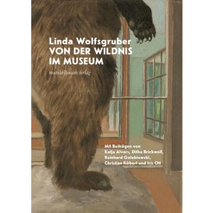 Von der Wildnis im Museum