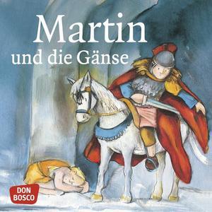 Martin und die Gänse. Mini-Bilderbuch.